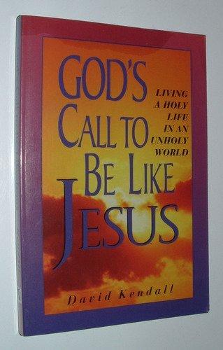God's Call to be Like Jesus